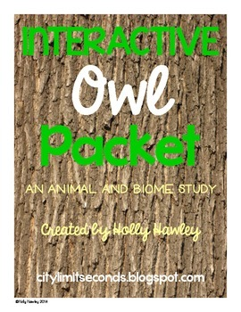 Interactive Owl Packet- an animal and biome study