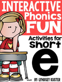 Interactive Phonics Fun {Short E Packet}