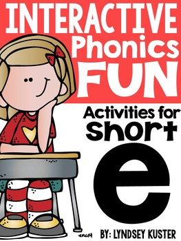 Interactive Phonics Fun {Short E Packet}