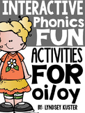 Interactive Phonics Fun {oi and oy}