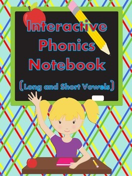 Interactive Phonics...Long and Short Vowels