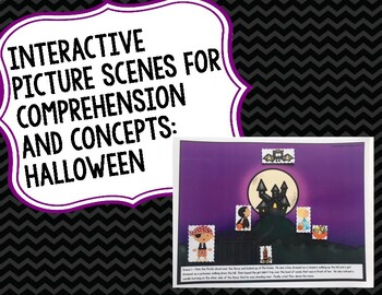 Interactive Picture Scenes for Comprehension and Concepts: Halloween