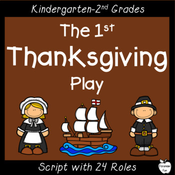 First Thanksgiving Play ~ Interactive Pilgrim Story ~ K-2nd