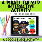 Interactive Pirate Themed Language: Distance Learning Goog