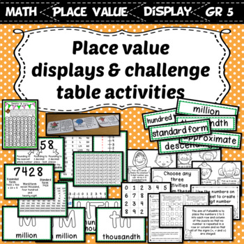 Interactive Place Value Displays & Challenge Table Activities Grade 5 Number