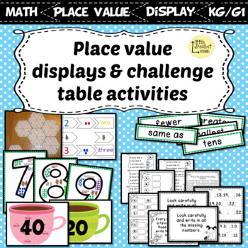 Interactive Place Value Displays & Challenge Table Activities kinder