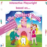 The Perfect Tooth - Interactive Playwright Version