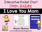 Interactive Pocket Chart {Poem Builder} - I Love You, Mom