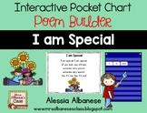 Interactive Pocket Chart {Poem Builder} - I am Special