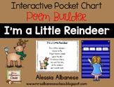 Interactive Pocket Chart {Poem Builder} - I'm a Little Reindeer