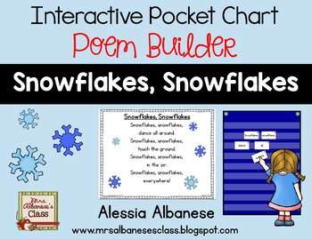 Interactive Pocket Chart {Poem Builder} - Snowflakes, Snowflakes