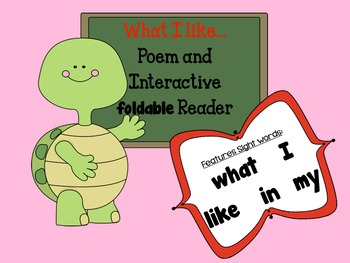 Interactive Poem and foldable Book, Featuring Sight words: I, like, in, my
