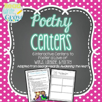 Interactive Poetry Centers to Foster a Love of Words, Language, & Poetry