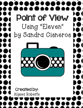 "Point of View Interactive Lesson using ""Eleven"" by Sandra Cisneros"