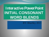 Interactive PowerPoint Initial Consonants Blends