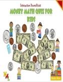 Interactive PowerPoint Money Math Quiz for Kids