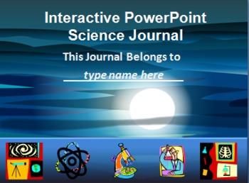 Interactive PowerPoint Science Journals