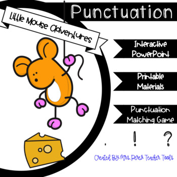 Interactive Powerpoint: Punctuation Mouse Lesson & Worksheets