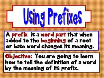 Using Prefixes: un, dis, re, pre  Common Core 3rd Grade Up