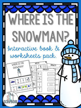 Prepositions Interactive Book and Worksheets- Where is the snowman?