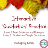 Interactive Quotation Marks: Thanksgiving Edition