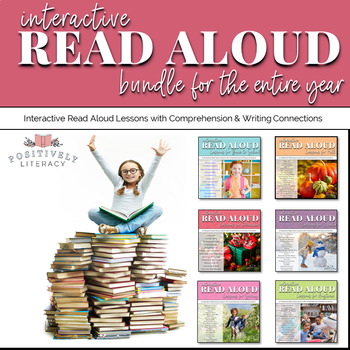 Interactive Read Aloud - A Year's Worth Great Read Alouds