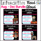 Interactive Read Aloud August-December Bundle