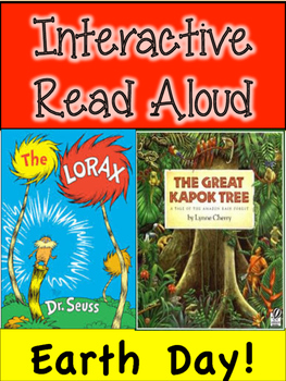 Earth Day Interactive Read Aloud! The Lorax and The Great Kapok Tree