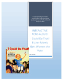 Interactive Read-Aloud: Esther Morris Gets the Vote by Linda Arms White