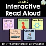 Interactive Read Aloud - Grade 2 - Importance of Determina