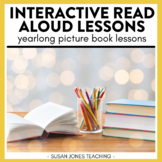 Interactive Read Aloud Lessons For The Year | Distance Learning