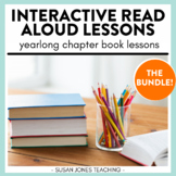 Interactive Read Aloud Lessons - Chapter Book Bundled Edition