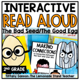 The Bad Seed and The Good Egg Interactive Read Aloud Lessons