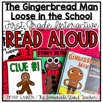 Interactive Read Aloud Lessons for The Gingerbread Man Loose in the School