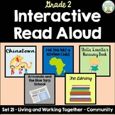 Interactive Read Aloud -Grade 2 -Living and Working Togeth