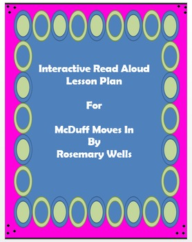 Interactive Read Aloud Lesson Plan McDuff Moves In Smartboard and PowerPoint