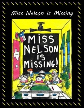 Interactive Read Aloud - Miss Nelson is Missing
