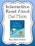 Interactive Read Aloud Packet: Owl Moon
