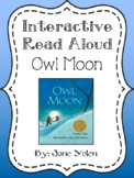 Interactive Read Aloud Packet: Owl Moon
