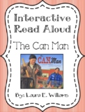 Interactive Read Aloud Packet: The Can Man