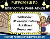 Interactive Read Aloud Professional Development