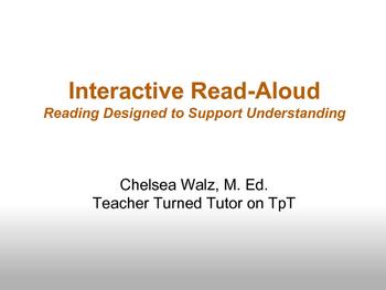 Interactive Read-Aloud: Reading Designed to Support Understanding