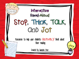 Interactive Read Aloud Resources for Stop, Think, Talk, and Jot