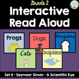 Interactive Read Aloud - Seymour Simon - A Scientific Eye