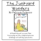The Junkyard Wonders by Patricia Polacco    Interactive Read Aloud Lesson Plan