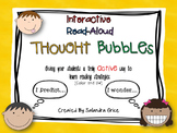 Interactive Read-Aloud Thought Bubbles