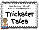 Fountas & Pinnell Interactive Read Aloud: Trickster Tales Companion Worksheets