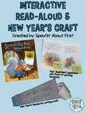 Interactive Read-Aloud and Craft for Squirrel's New Years