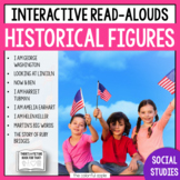 Interactive Read Alouds: Historical Figures