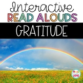Interactive Read Alouds ♥Gratitude♥